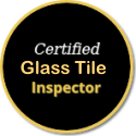Certified-Glass Tile-Inspector.